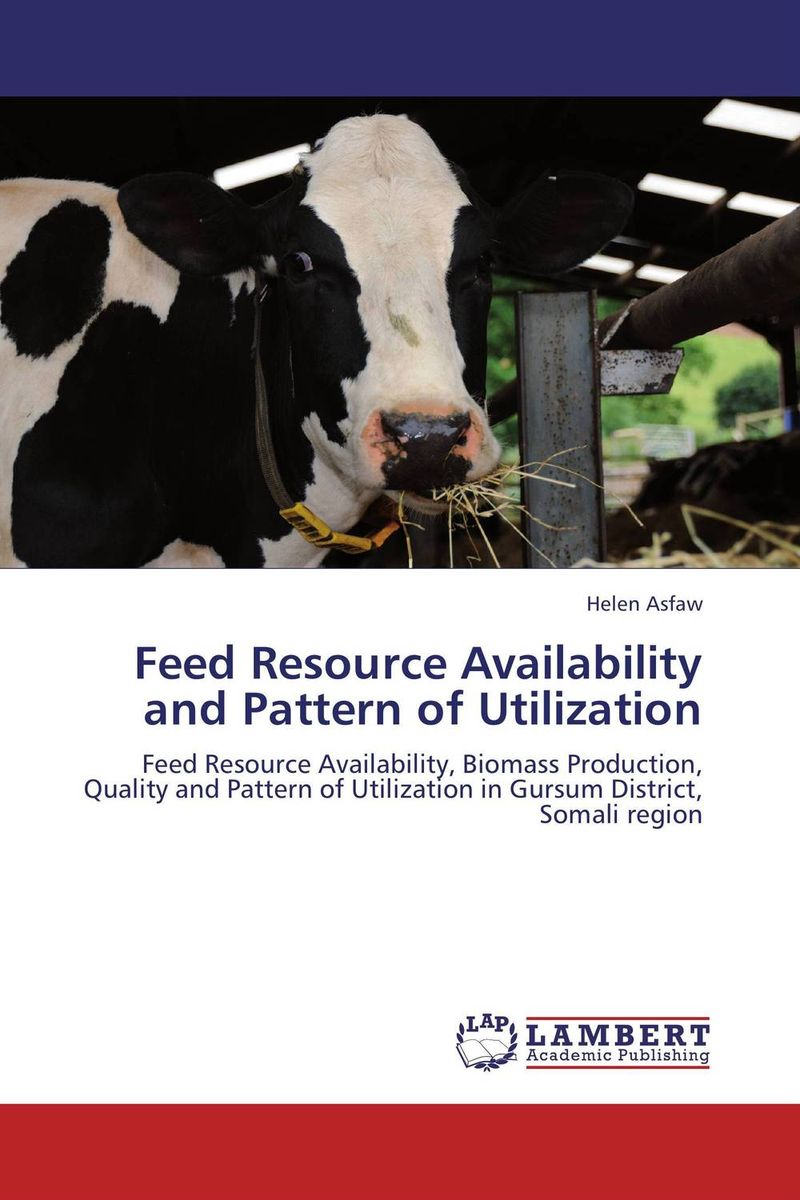 Feed Resource Availability and Pattern of Utilization