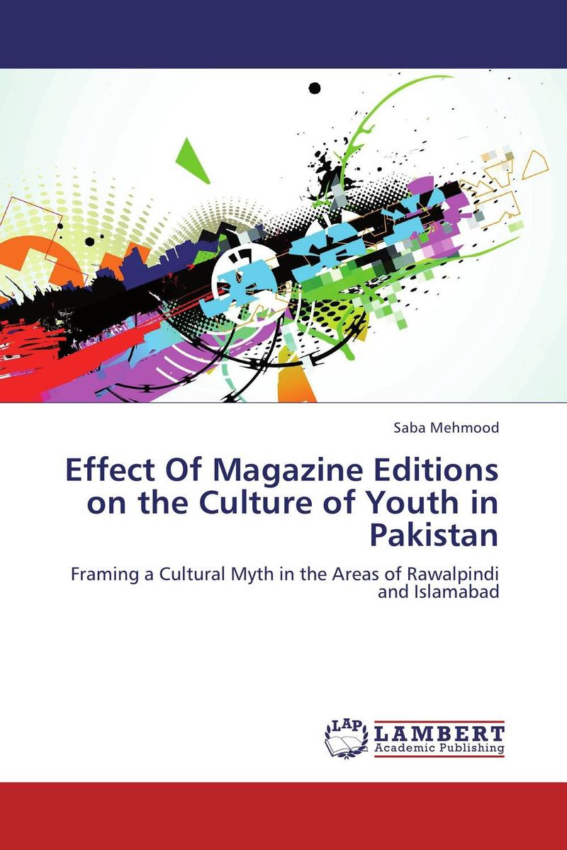Effect Of Magazine Editions on the Culture of Youth in Pakistan folk media and cultural values among the igala