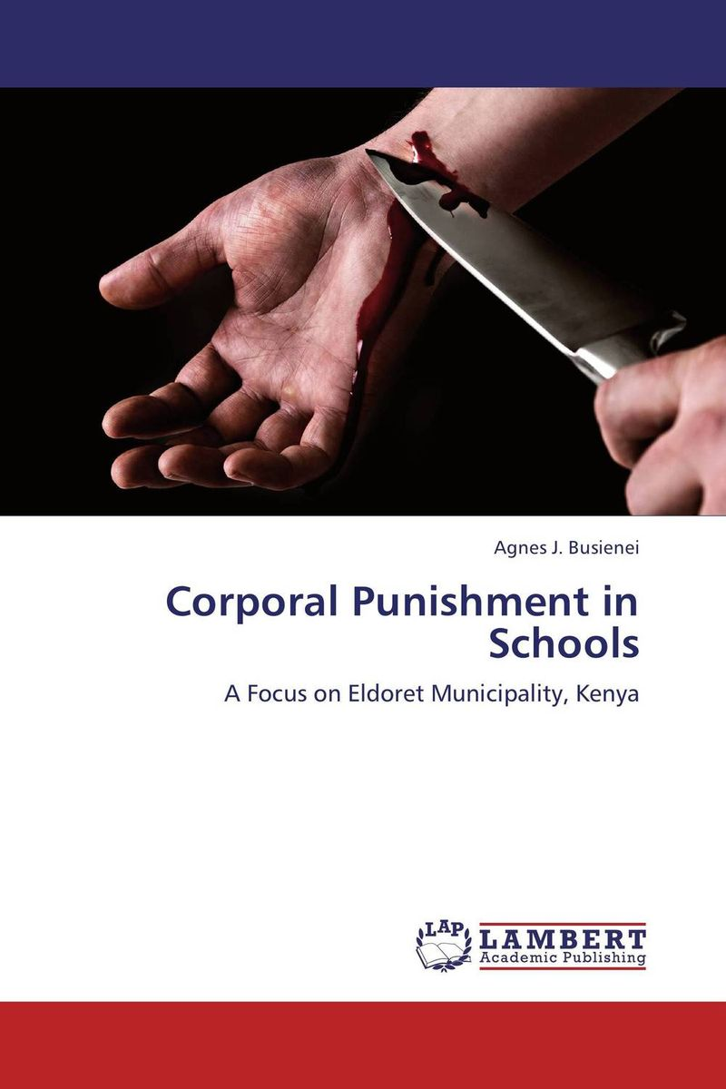 Corporal Punishment in Schools female head teachers administrative challenges in schools in kenya