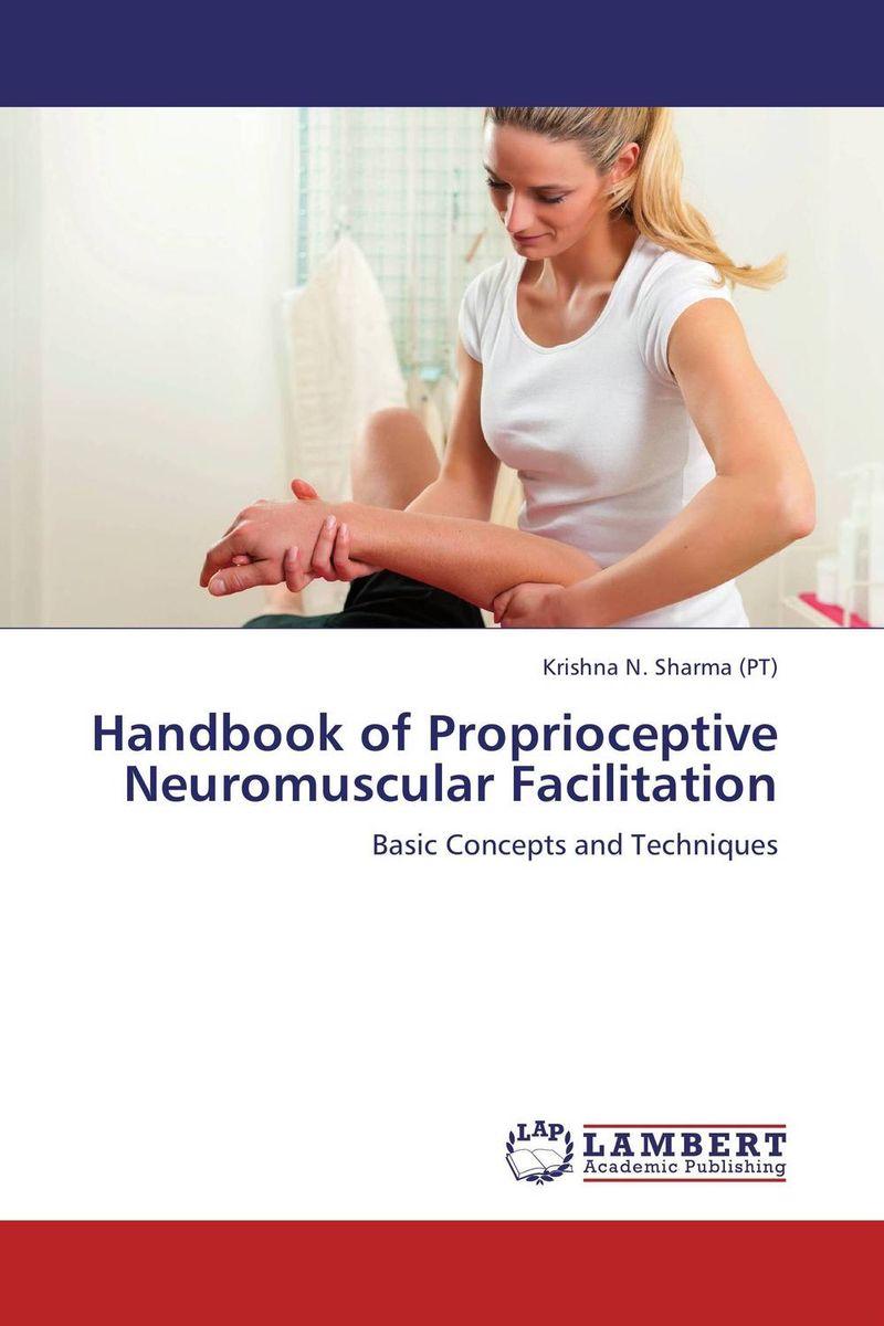 Handbook of Proprioceptive Neuromuscular Facilitation herbert b newton handbook of neuro oncology neuroimaging