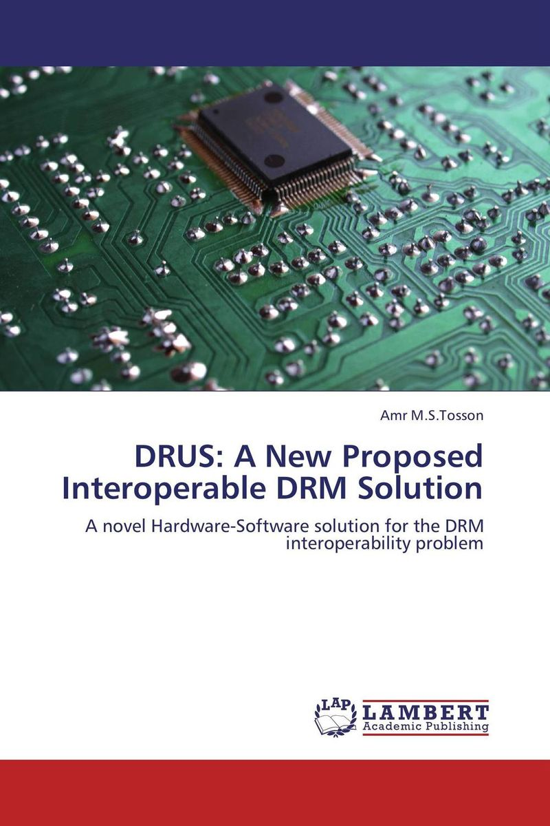 DRUS: A New Proposed Interoperable DRM Solution