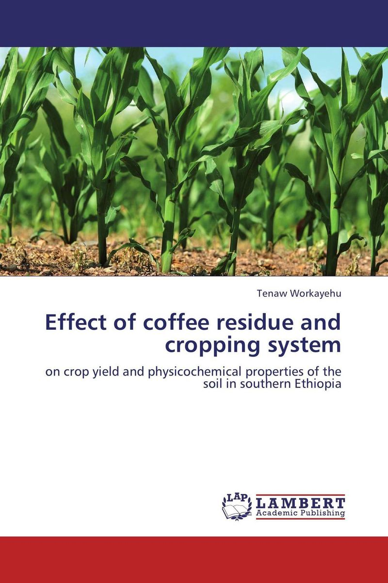 Effect of coffee residue and cropping system