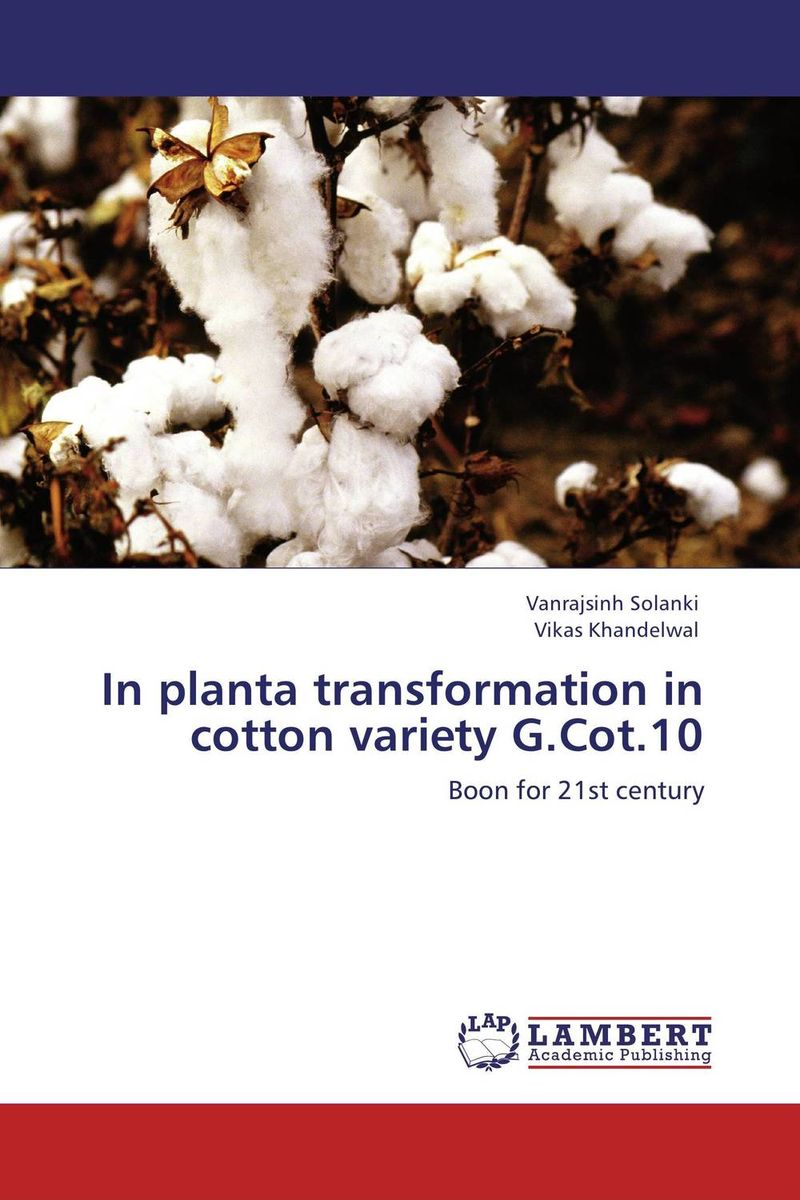 In planta transformation in cotton variety  G.Cot.10 viruses cell transformation and cancer 5
