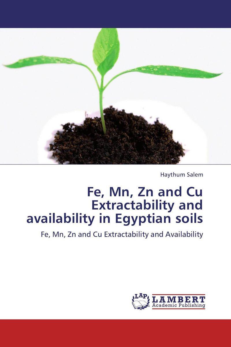 Fe, Mn, Zn and Cu Extractability and availability in Egyptian soils кальций морской биобаланс fe mn cu 100 таблетки