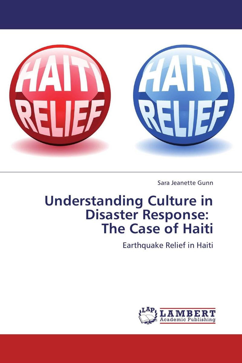 Understanding Culture in Disaster Response:   The Case of Haiti the sky is falling – understanding