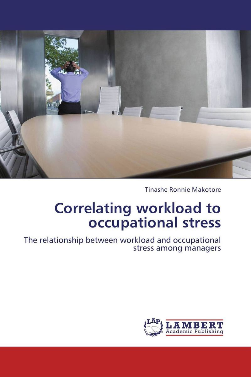 Correlating workload to occupational stress the relationship between top managers and project managers