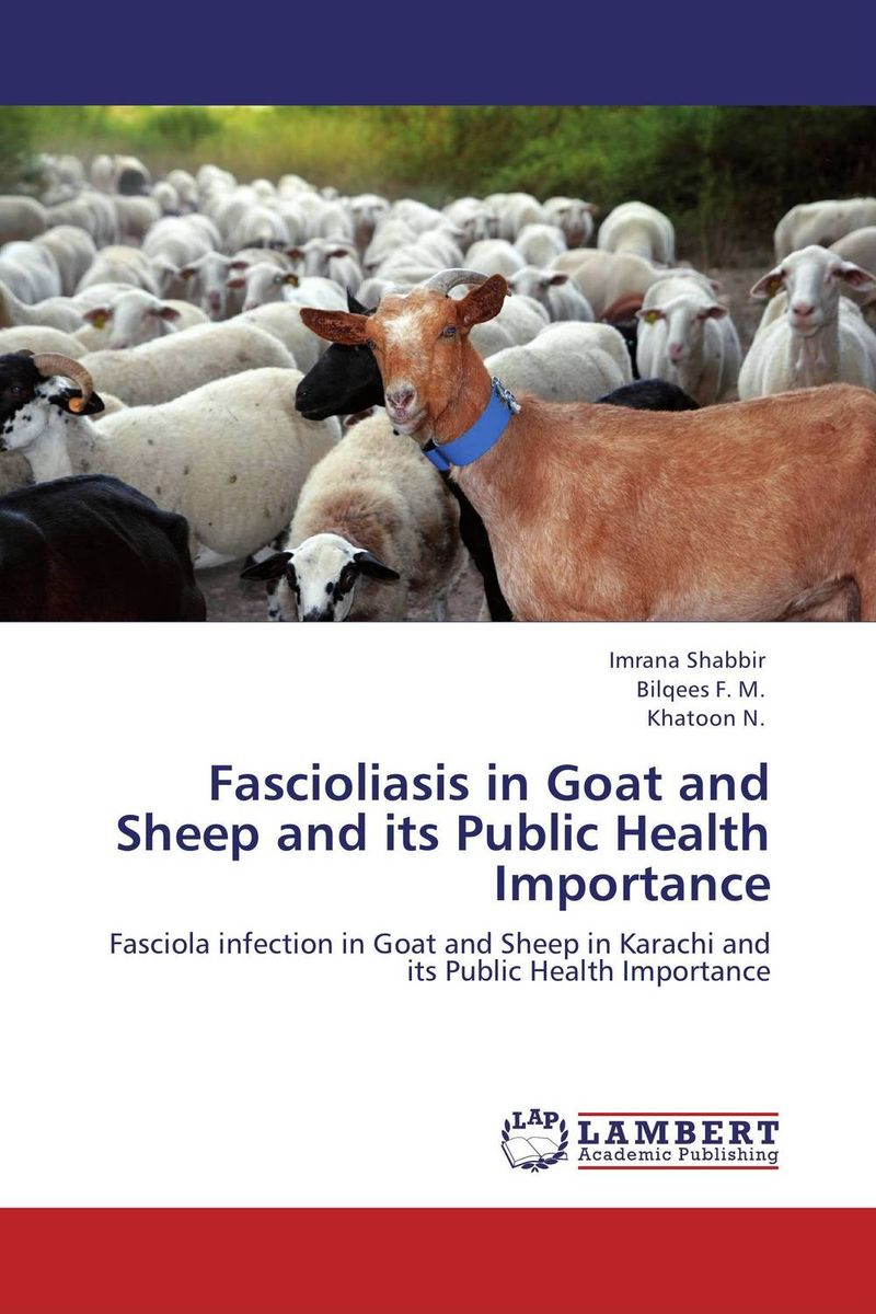 Fascioliasis in Goat and Sheep and its Public Health Importance