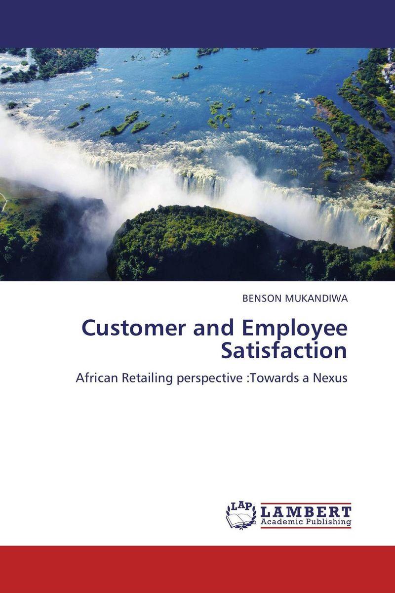 Customer and Employee Satisfaction