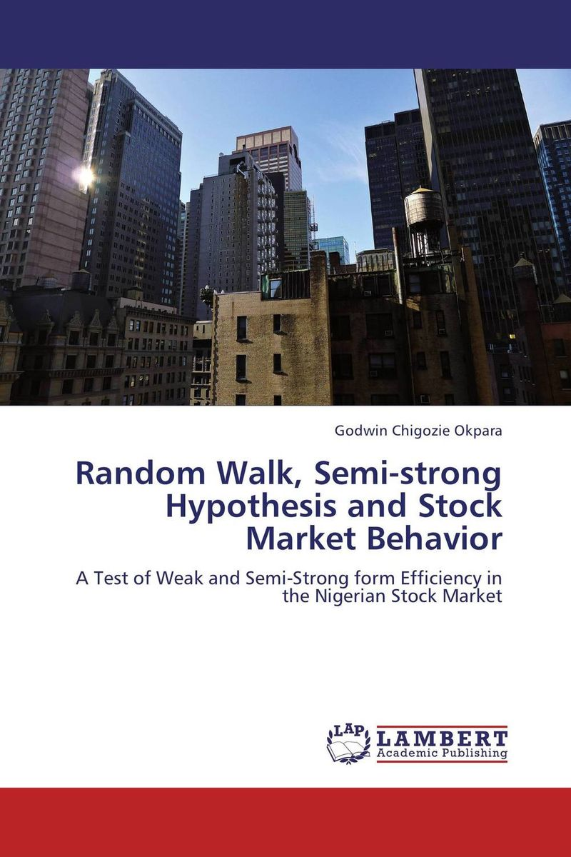 Random Walk, Semi-strong Hypothesis and Stock Market Behavior