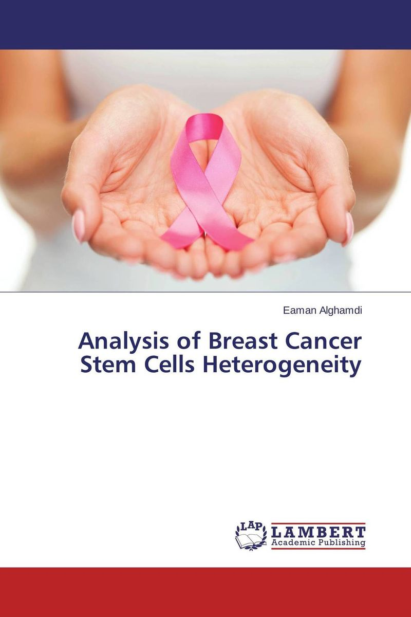 Analysis of Breast Cancer Stem Cells Heterogeneity breast cancer self exam device with the physical method and high accuracy