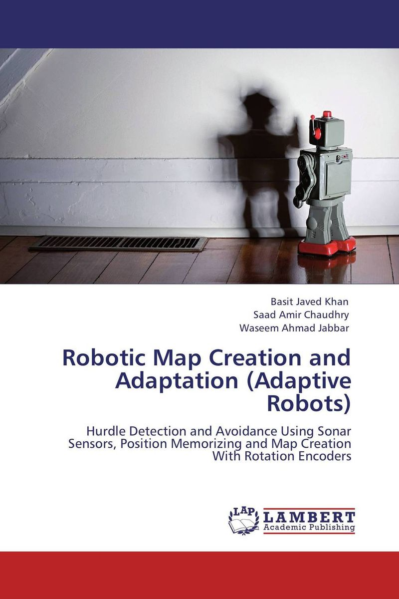 Robotic Map Creation and Adaptation (Adaptive Robots) map of fates
