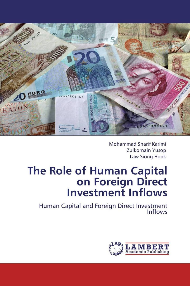 The Role of Human Capital on Foreign Direct Investment Inflows wesley whittaker a the little book of venture capital investing empowering economic growth and investment portfolios