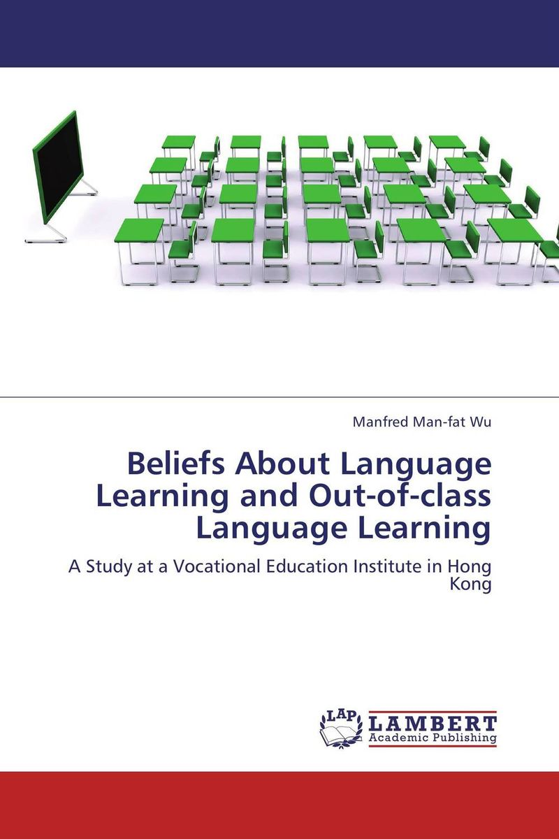 Beliefs About Language Learning and Out-of-class Language Learning mooc s in the language class