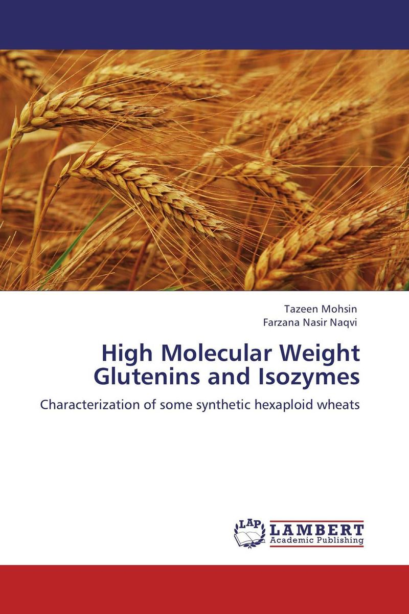 High Molecular Weight Glutenins and Isozymes purnima sareen sundeep kumar and rakesh singh molecular and pathological characterization of slow rusting in wheat