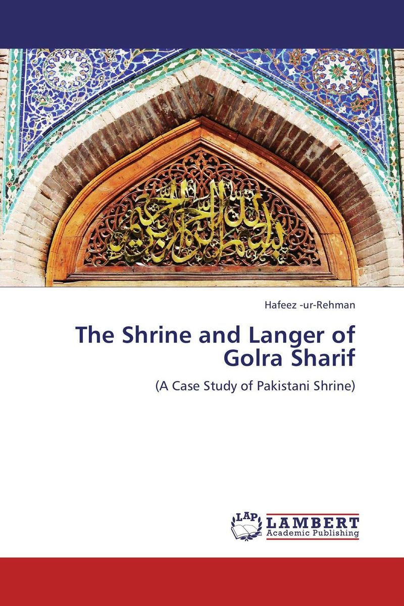 The Shrine and Langer of Golra Sharif