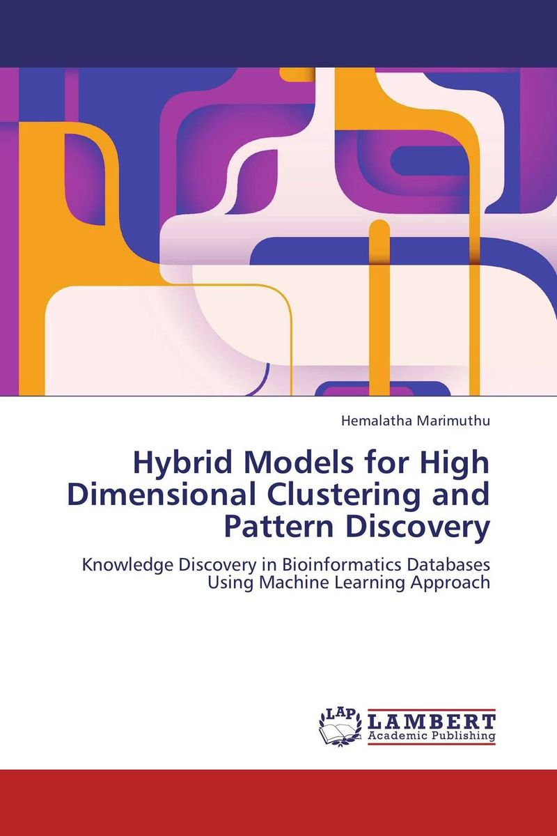 Hybrid Models for High Dimensional Clustering and Pattern Discovery an improved dbscan algorithm for high dimensional datasets