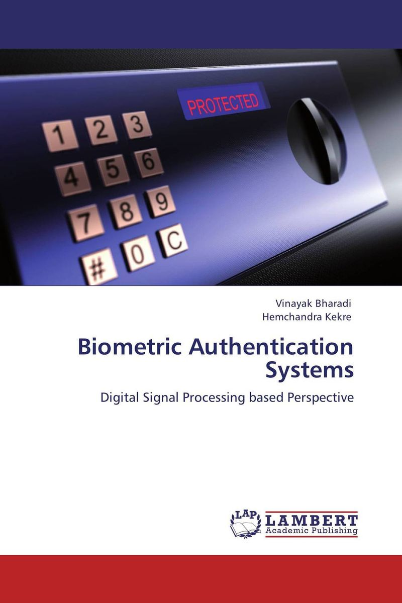 Biometric Authentication Systems belousov a security features of banknotes and other documents methods of authentication manual денежные билеты бланки ценных бумаг и документов