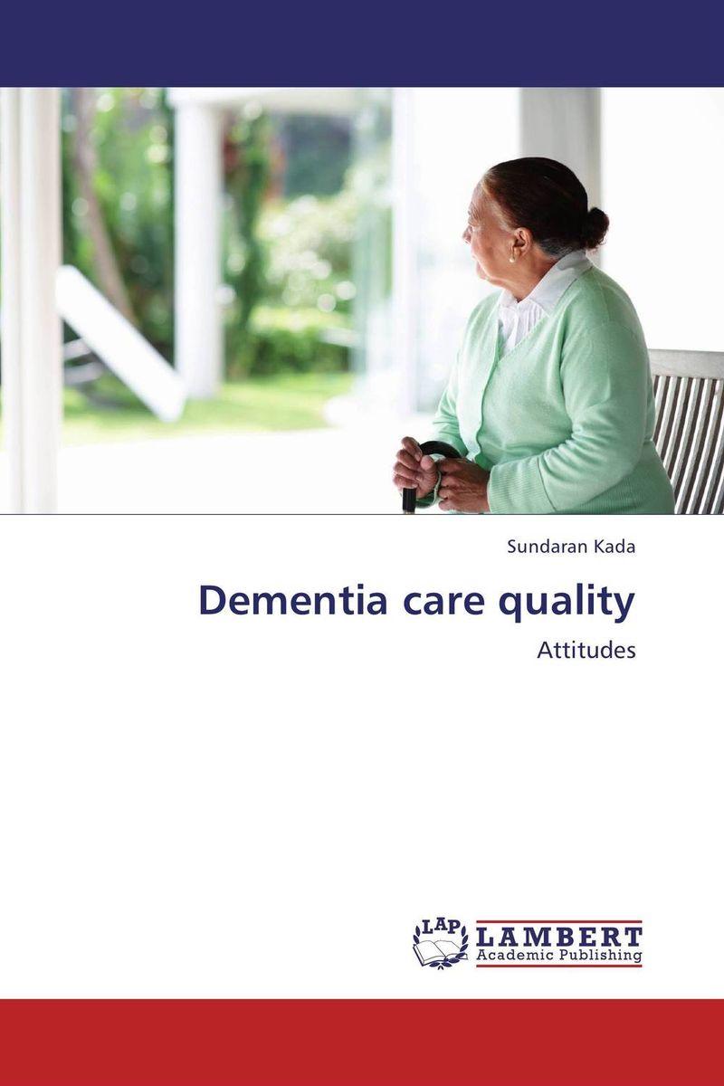 Dementia care quality teaching dementia care – skill and understanding