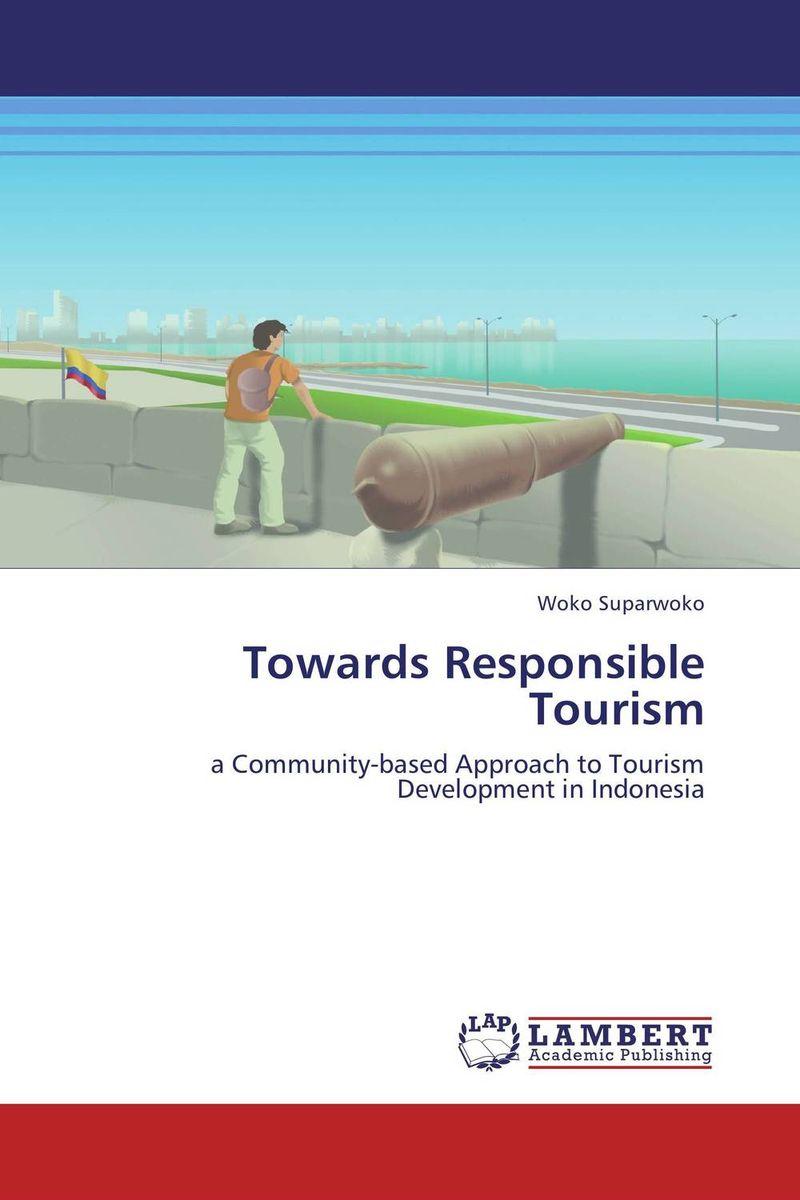 Towards Responsible Tourism