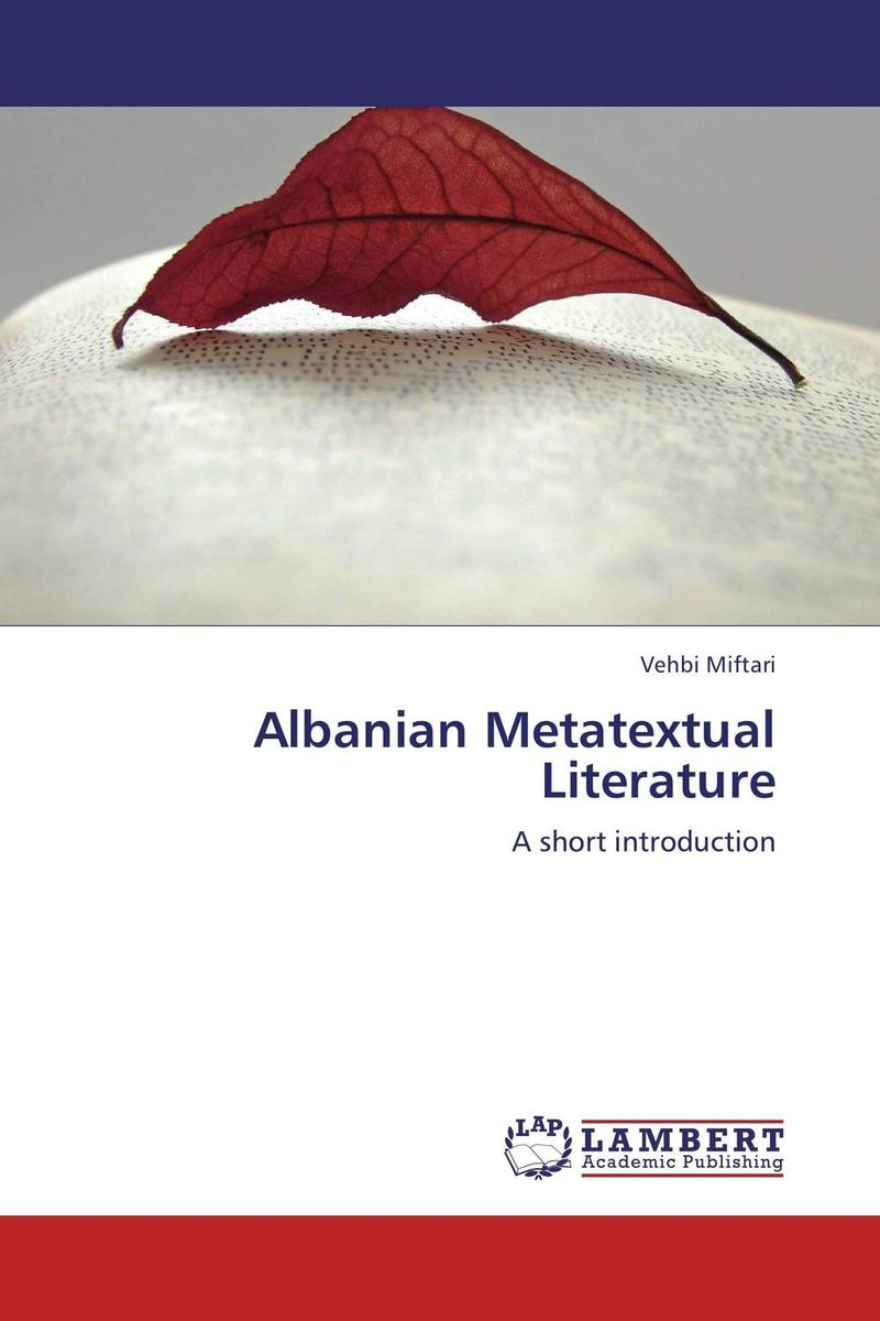 Albanian Metatextual Literature