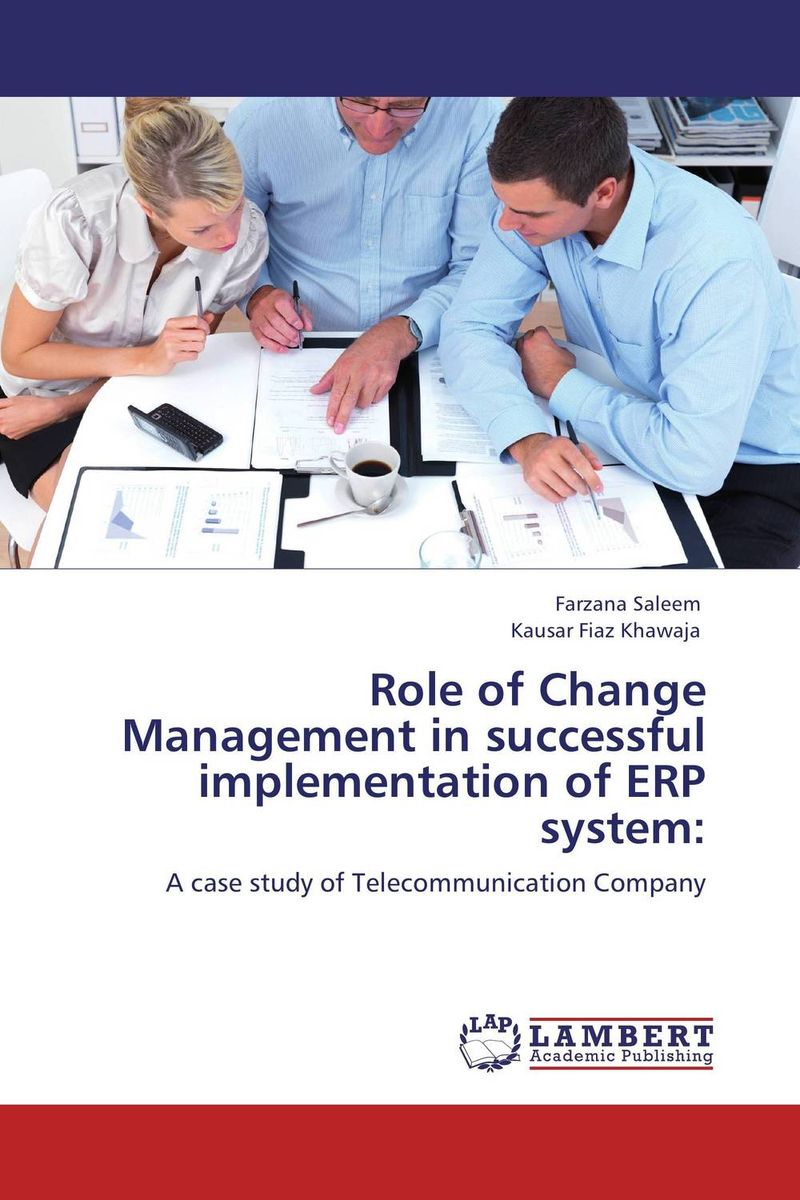 Role of Change Management in successful implementation of ERP system: role of women in agroforestry practices management