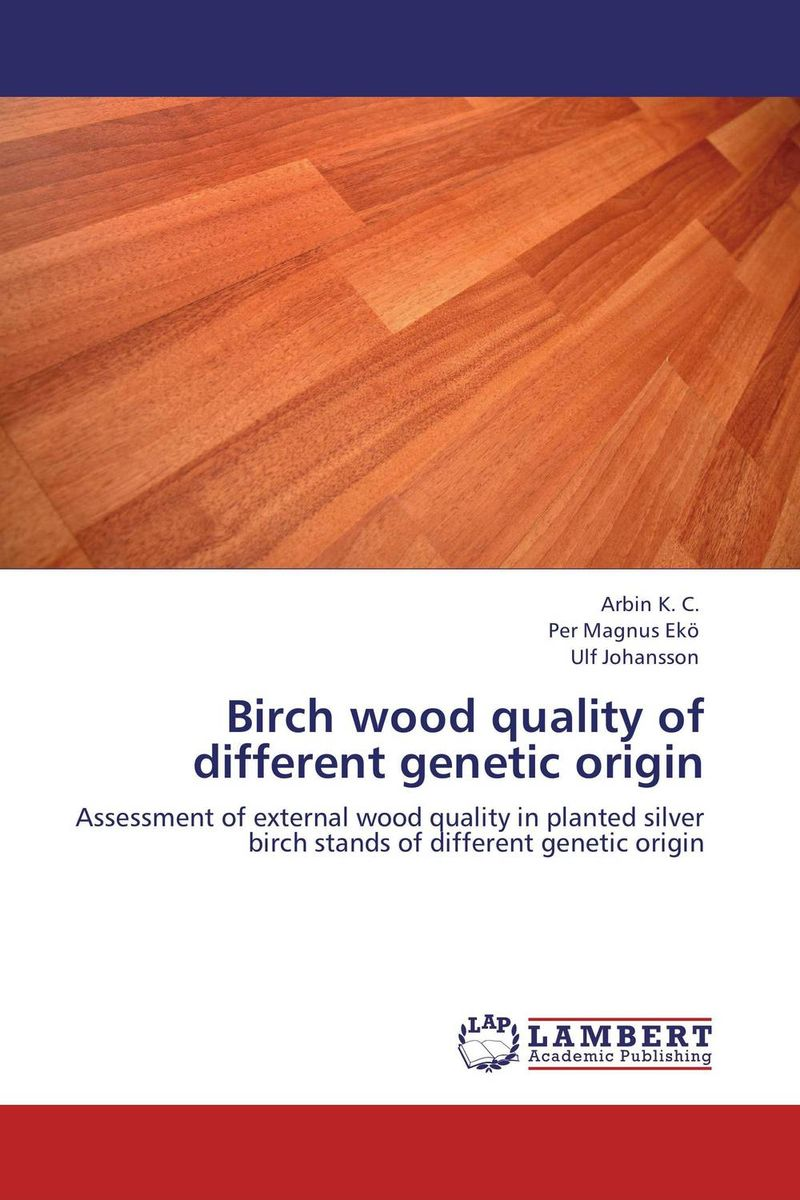 Birch wood quality of different genetic origin flame trees of thika