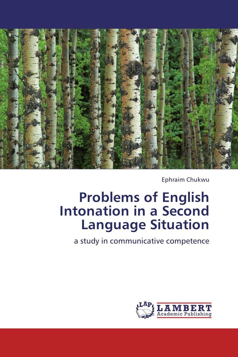 Problems of English Intonation in a Second Language Situation a study of teachers stress in teaching english as a second language