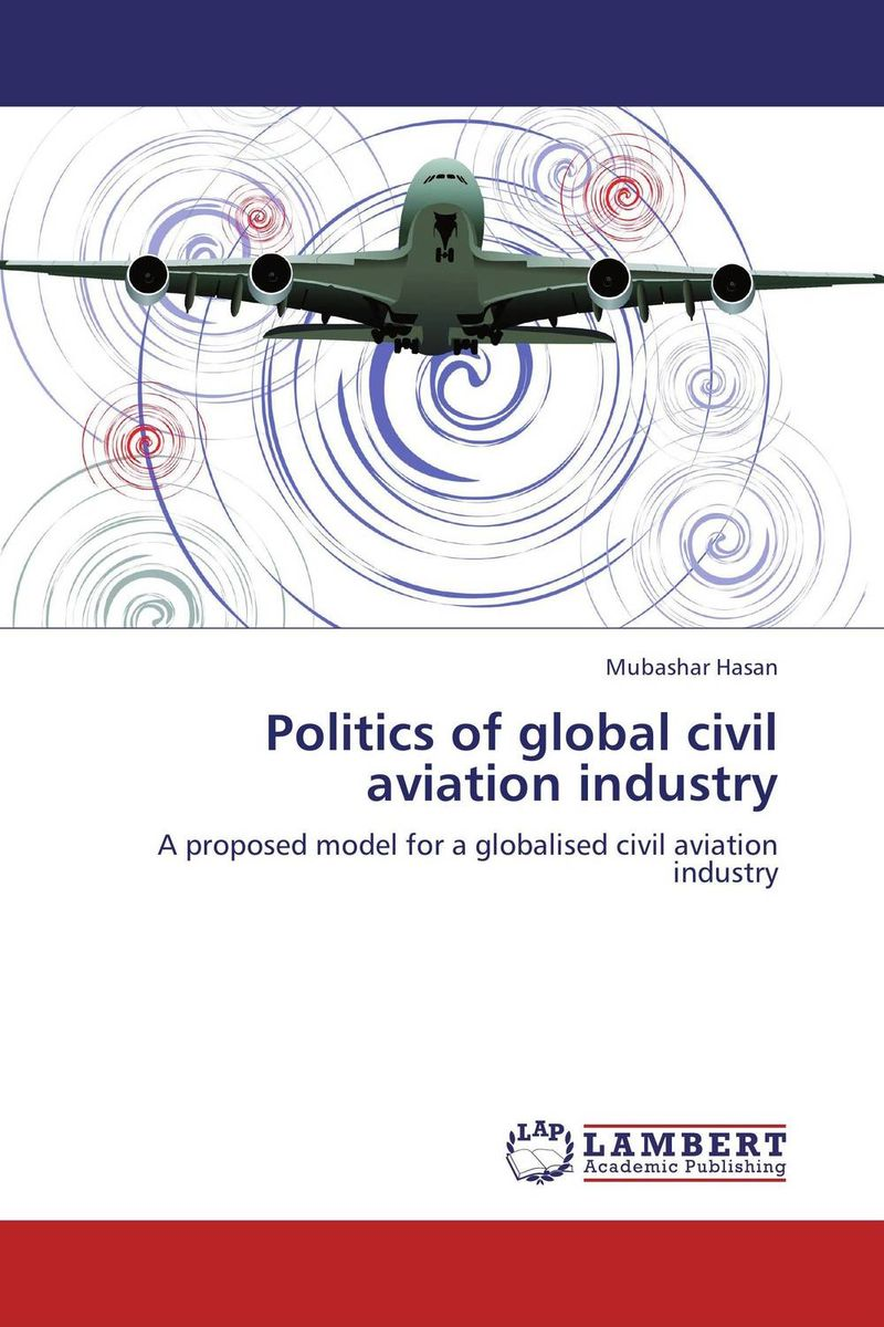 Politics of global civil aviation industry voluntary associations in tsarist russia – science patriotism and civil society