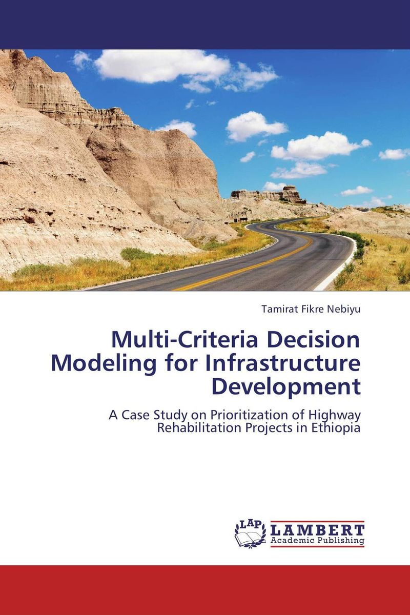 Multi-Criteria Decision Modeling for Infrastructure Development a decision support tool for library book inventory management