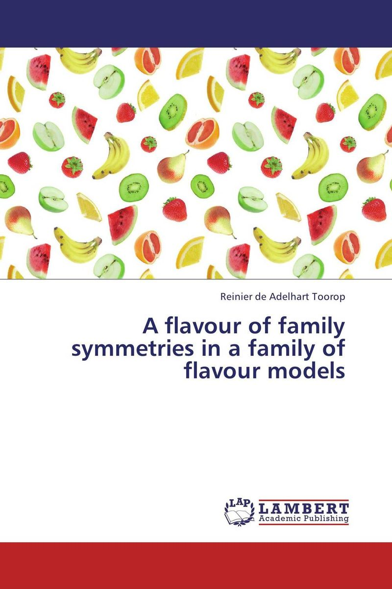 A flavour of family symmetries in a family of flavour models kumiko nakanishi japanese grammar practice particles wa and ga complex case particles and adverbial particles практическая граматика японского языка продвинутого уровня частицы