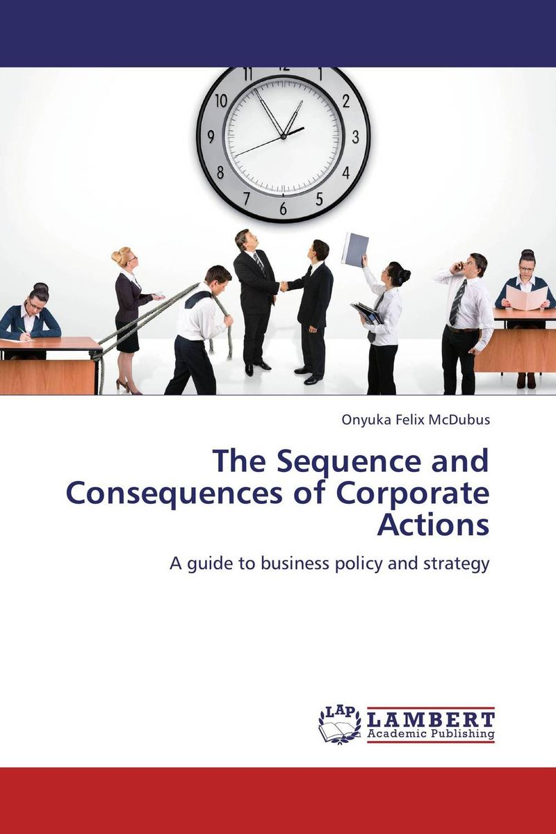 The Sequence and Consequences of Corporate Actions corporate real estate management in tanzania