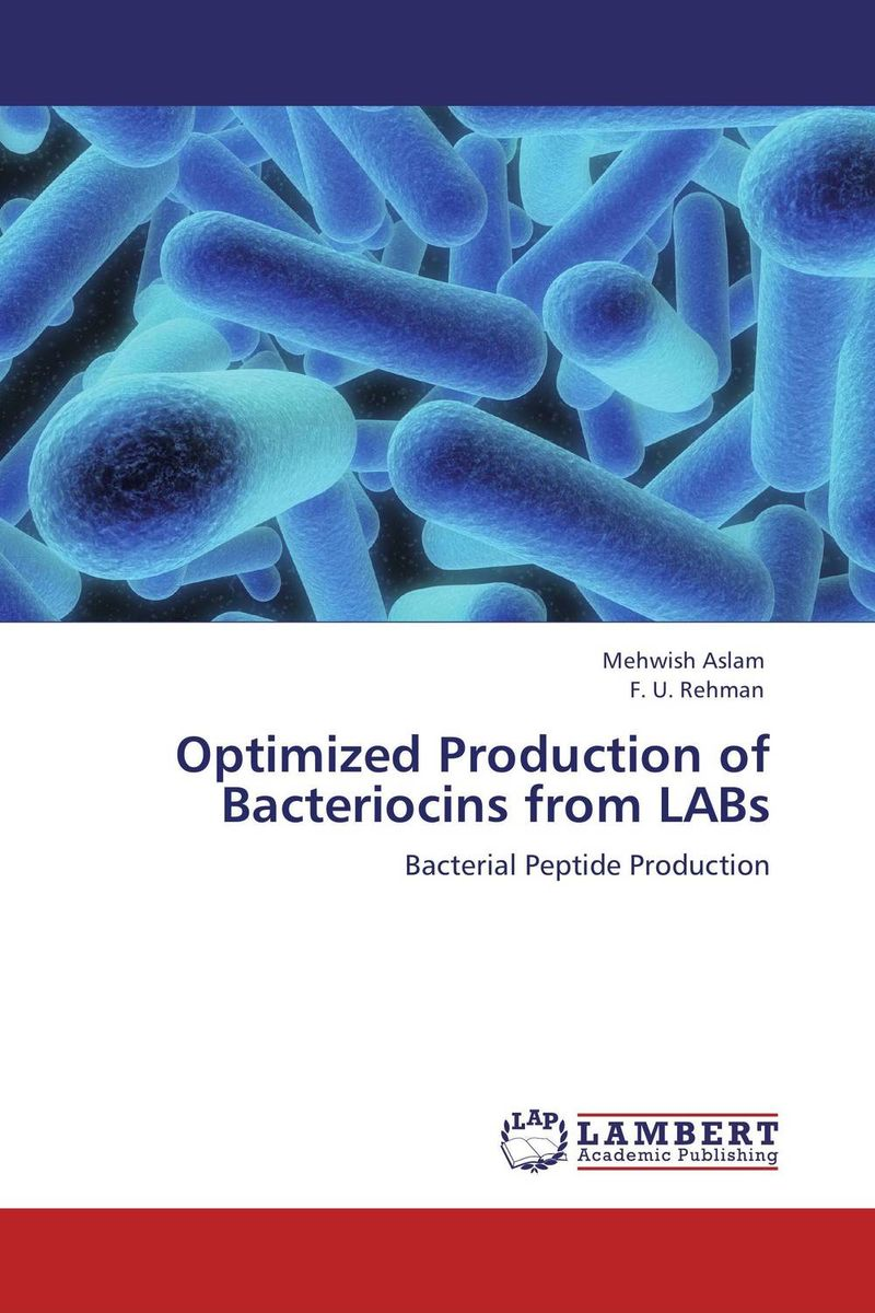 Optimized Production of Bacteriocins from LABs optimized–motion planning