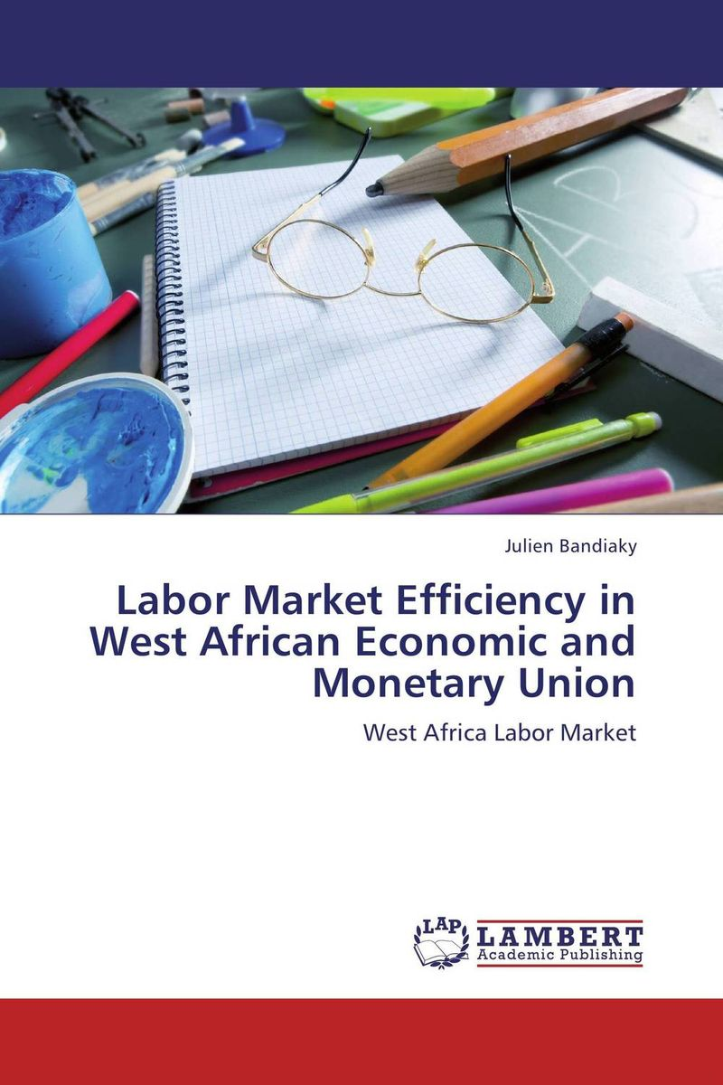 Labor Market Efficiency in West African Economic and Monetary Union