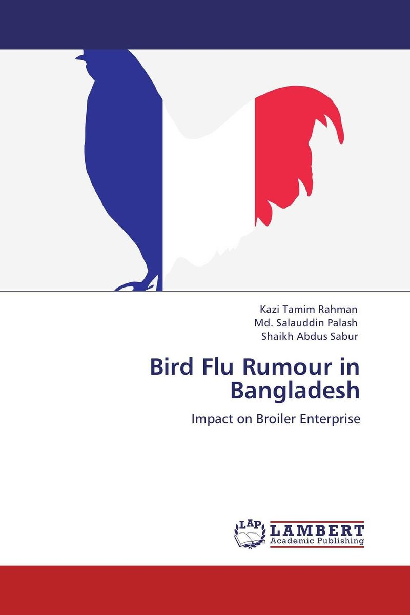 Bird Flu Rumour in Bangladesh shamima akhter m harun ar rashid and hammad uddin comparative efficiency analysis of broiler farming in bangladesh