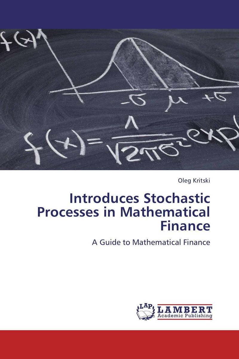Introduces Stochastic Processes in Mathematical Finance charles tapiero s risk finance and asset pricing value measurements and markets