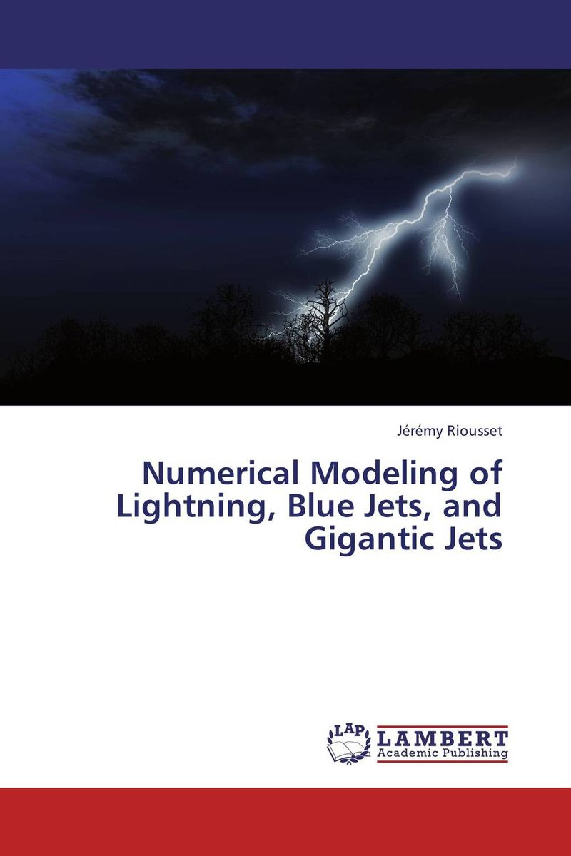 Numerical Modeling of Lightning, Blue Jets, and Gigantic Jets henk tennekes the simple science of flight – from insects to jumbo jets