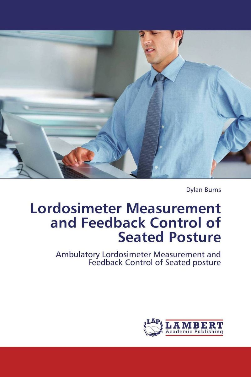 Lordosimeter Measurement and Feedback Control of Seated Posture reflex control of posture and movement 50