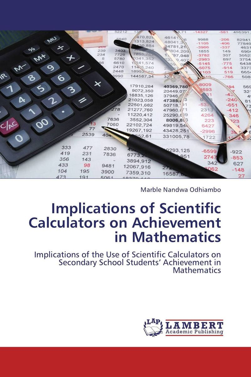 Implications of Scientific Calculators on Achievement in Mathematics scientific and mythological ways of knowing in anthropology