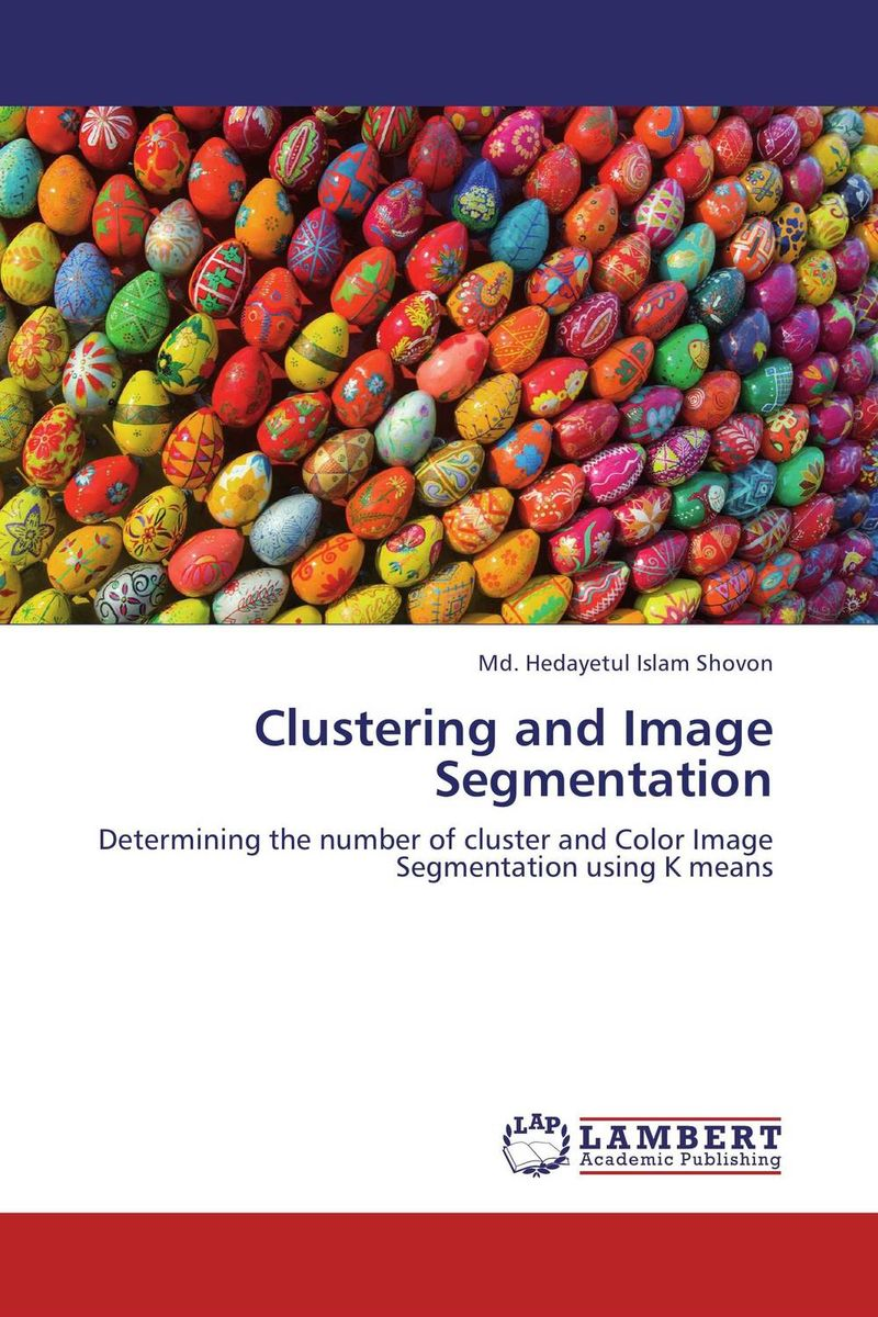 Clustering and Image Segmentation unsupervised learning