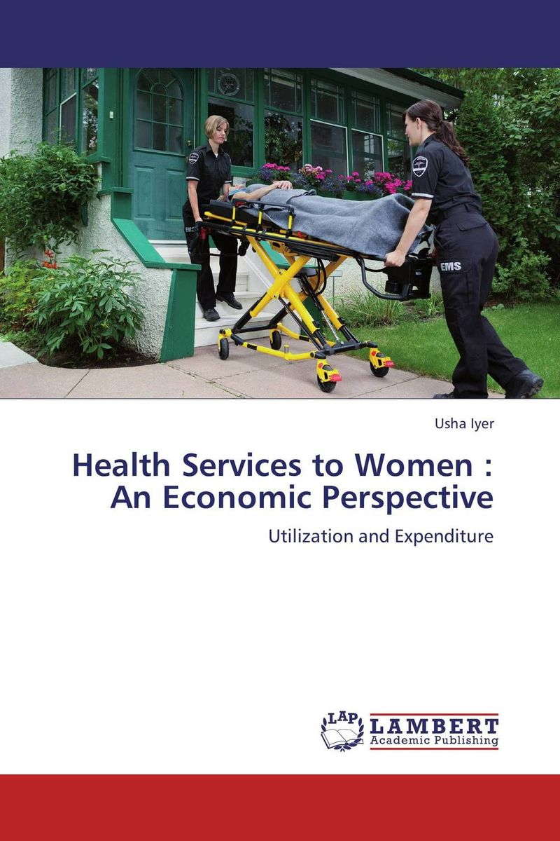 Health Services to Women : An Economic Perspective концентрат health