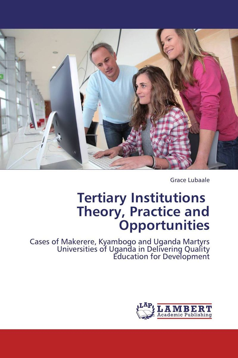 Tertiary Institutions   Theory, Practice and Opportunities  fritz ilongo workplace bullying as psychological violence in tertiary institutions