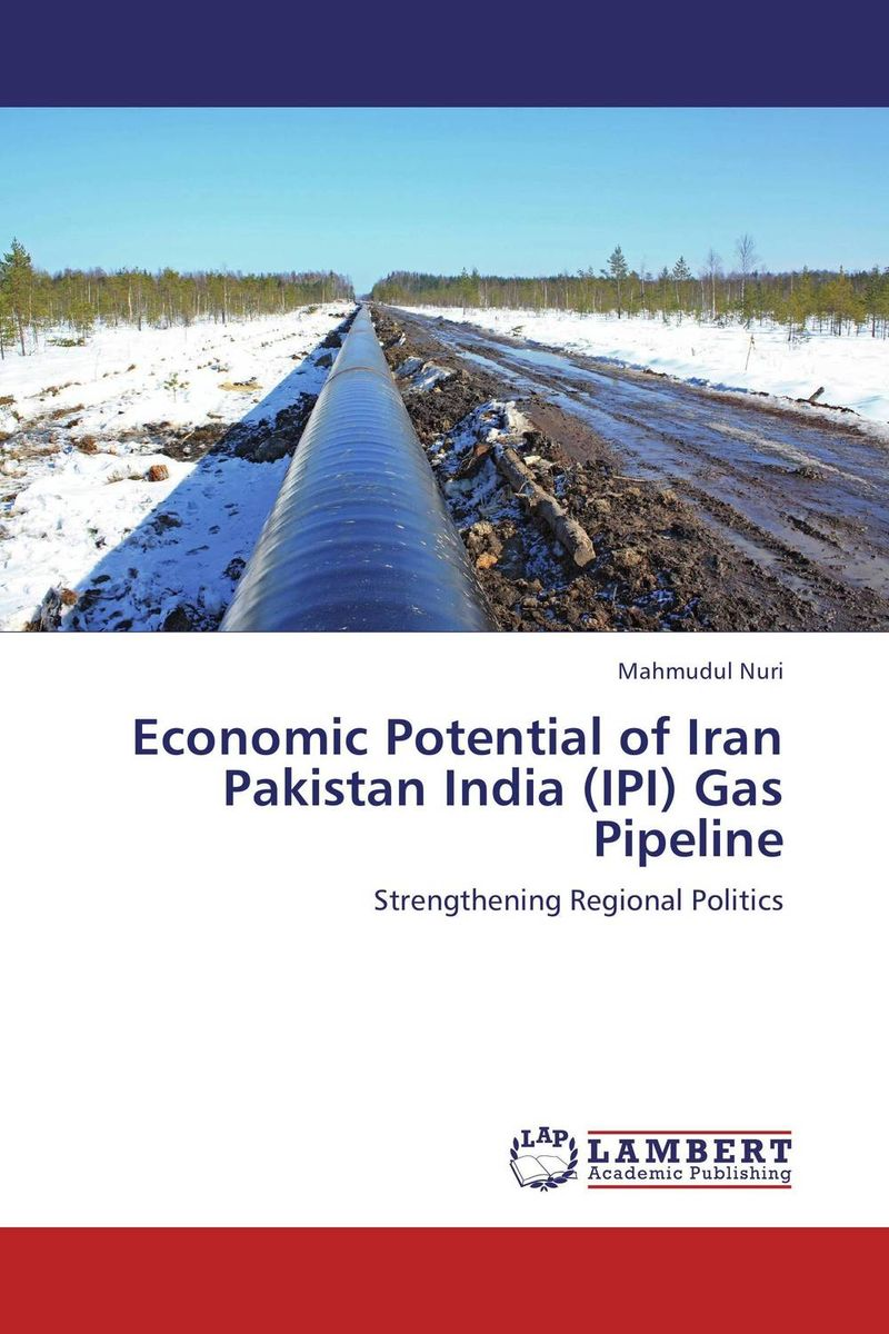 Economic Potential of Iran Pakistan India (IPI) Gas Pipeline rakesh kumar production potential of summer mungbean cultivars in india
