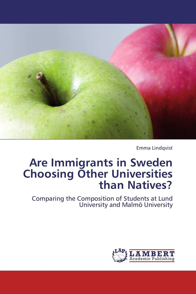 Are Immigrants in Sweden Choosing Other Universities than Natives? peter block stewardship choosing service over self interest