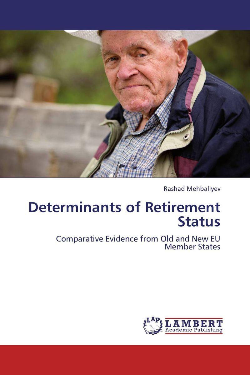 Determinants of Retirement Status the member of the wedding