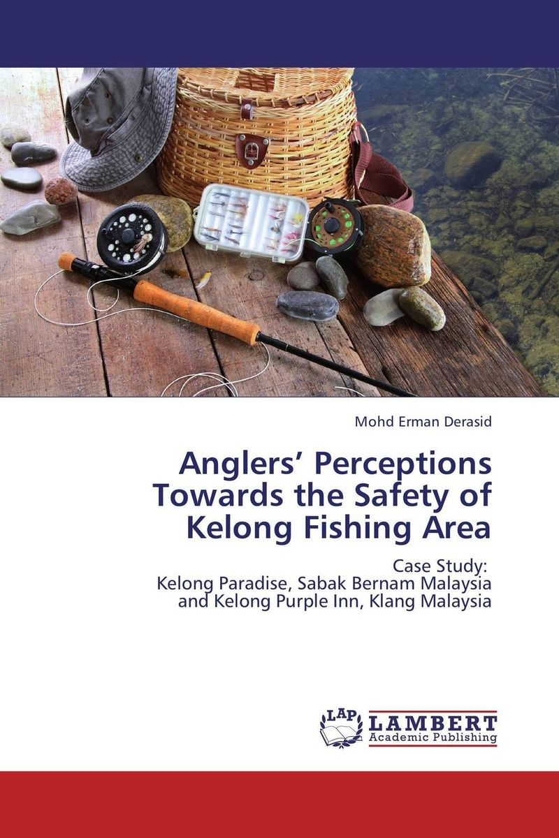 Anglers' Perceptions Towards the Safety of Kelong Fishing Area hiba javed when perceptions change
