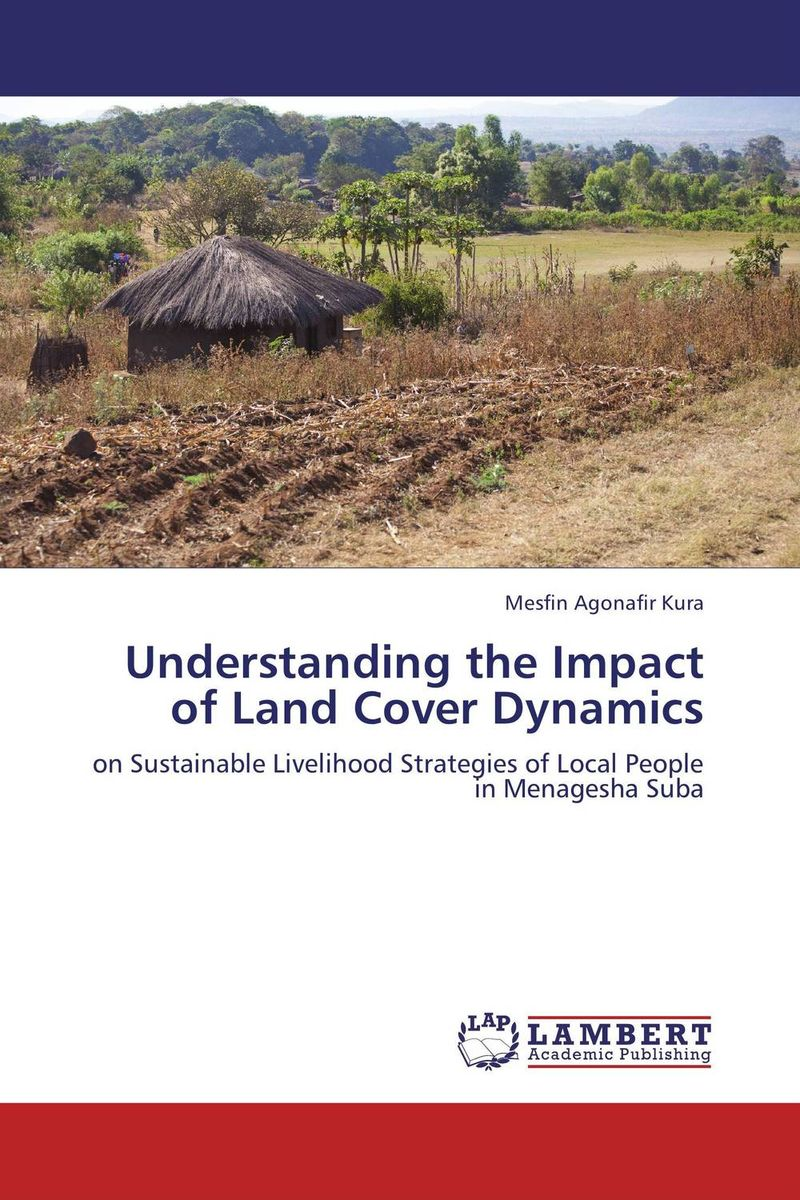 Understanding the Impact of Land Cover Dynamics the sky is falling – understanding