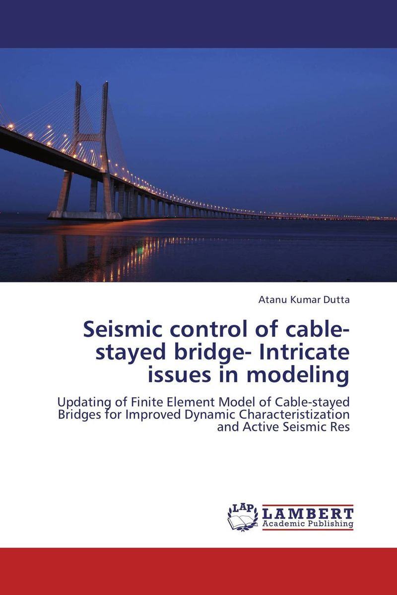 Seismic control of cable-stayed bridge- Intricate issues in modeling you lin xu wind effects on cable supported bridges