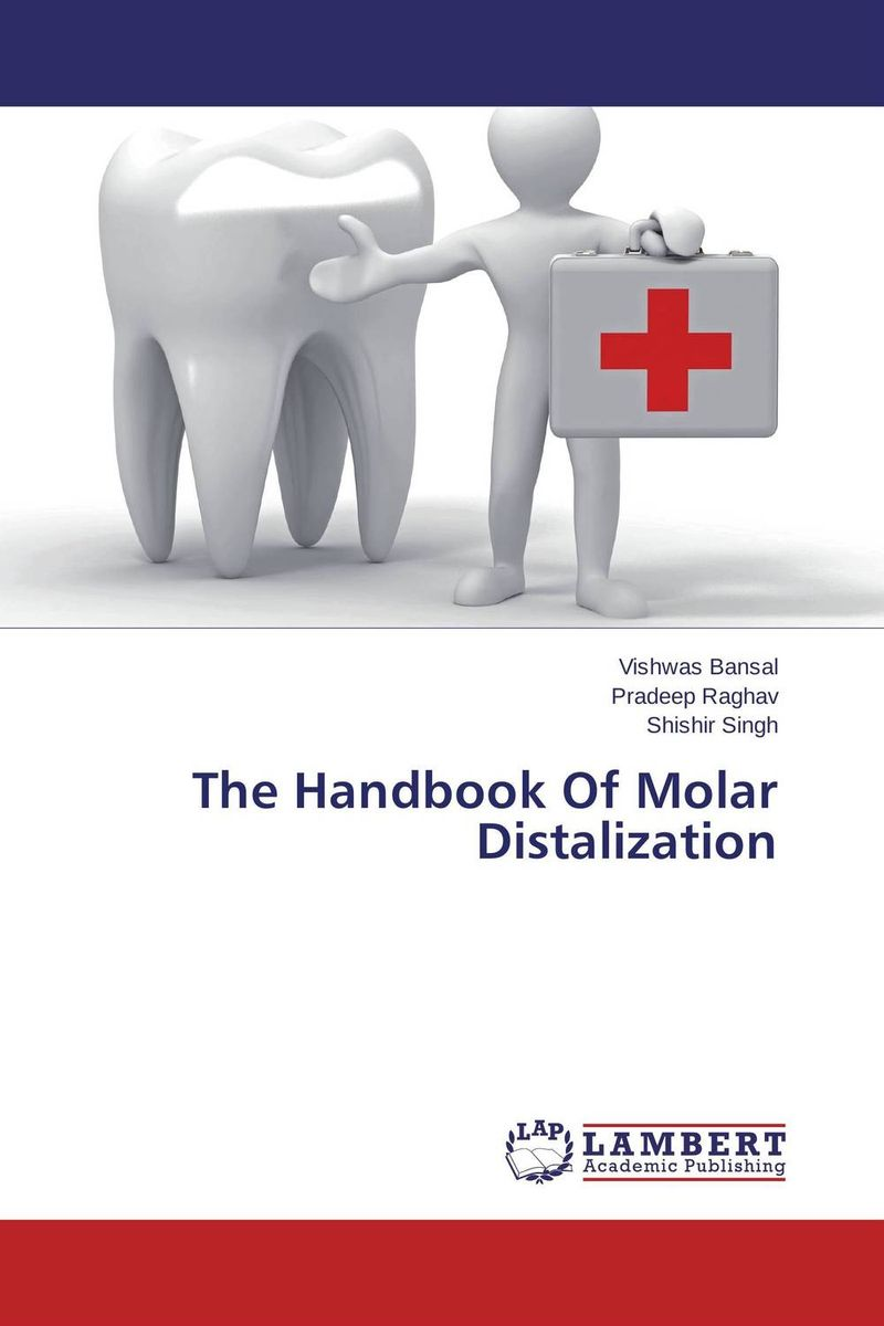 The Handbook Of Molar Distalization root and canal morphology of third molar