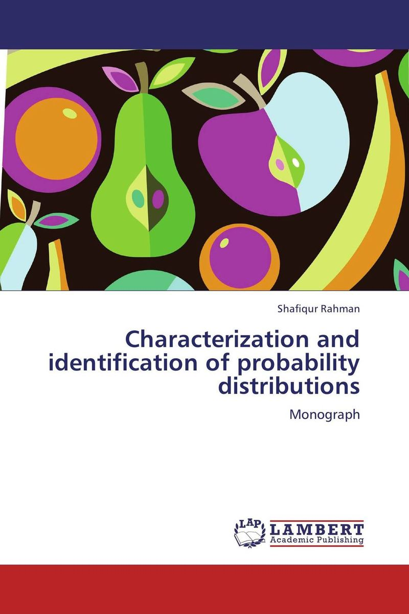 Characterization and identification of probability distributions the moment