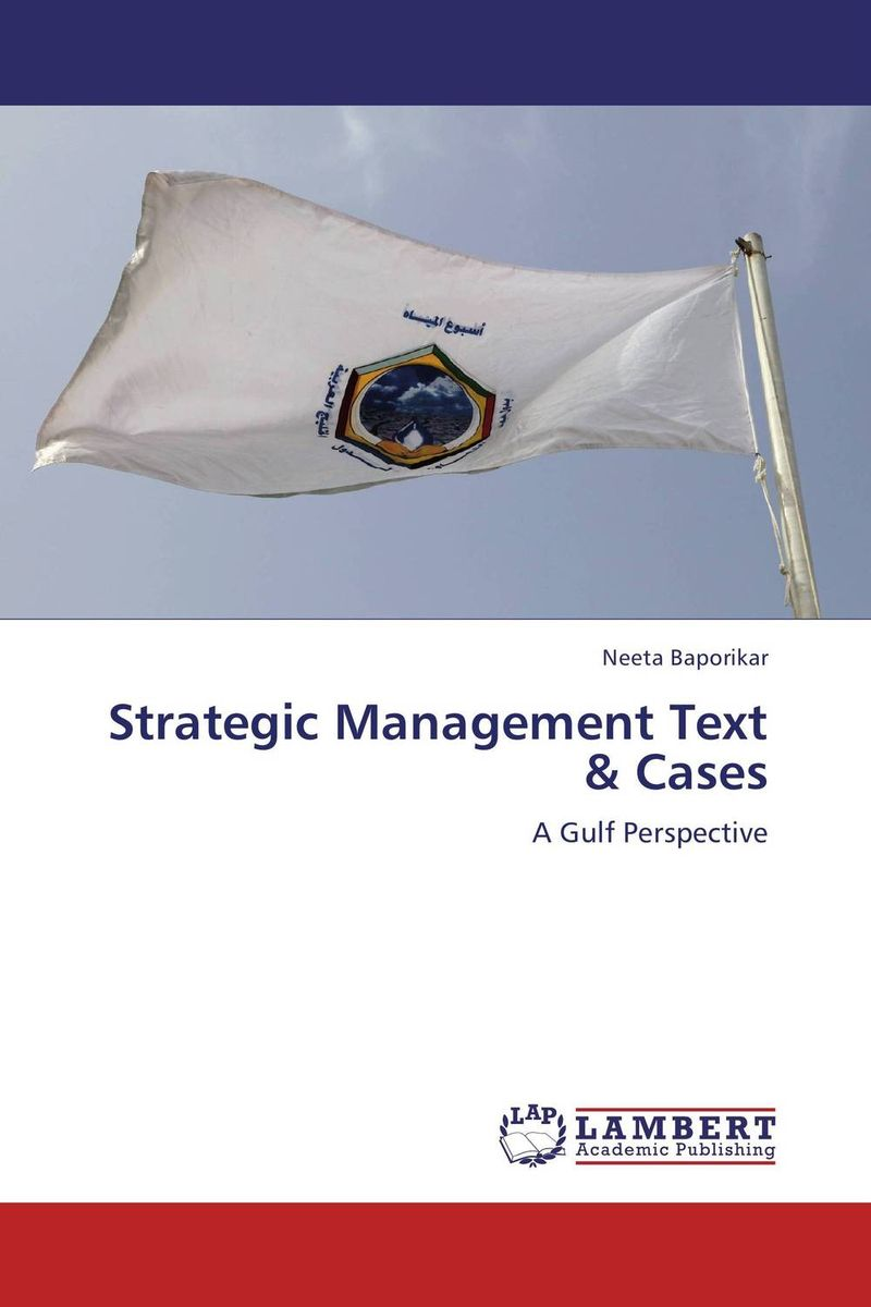 Strategic Management Text & Cases